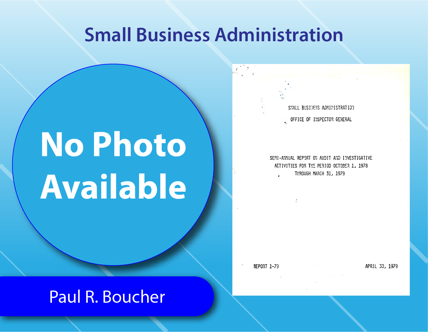 Small Business Administration - Paul R. Boucher