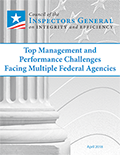 Top Management and Performance Challenges Facing Multiple Federal Agencies